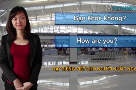 Day Tieng Viet Cho Nguoi Nuoc Ngoai 1