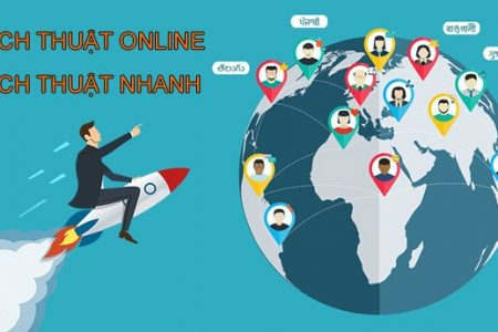 dịch thuật online, dịch thuật nhanh