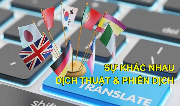 Su Khac Nhau Giua Dich Thuat Va Phien Dich