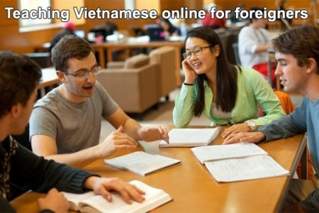 Teaching Vietnamese Online For Foreigners