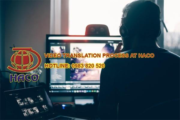 Video Translation Process At Haco